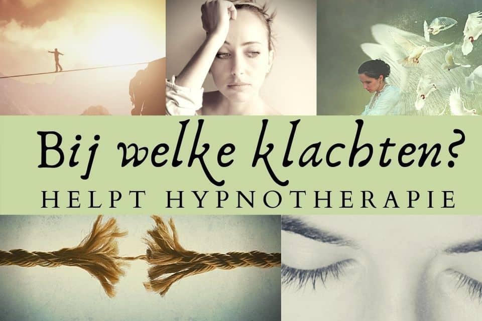 Bij welke klachten helpt Hypnotherapie?