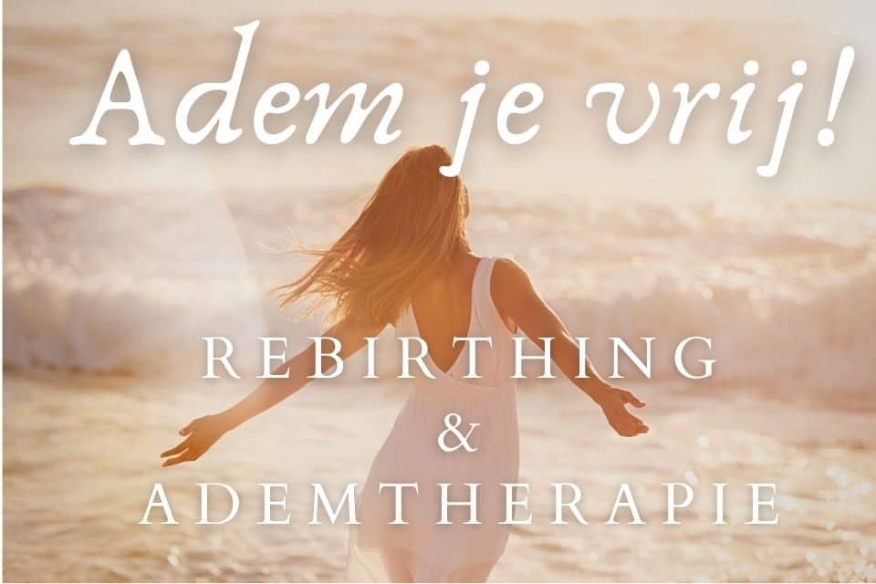 Wat is Ademtherapie en Rebirthing?